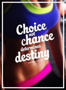 1 choice not chance fitspoholic
